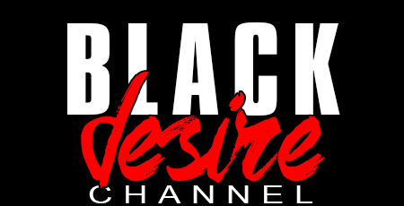 19 - BLACK DESIRE CHANNEL