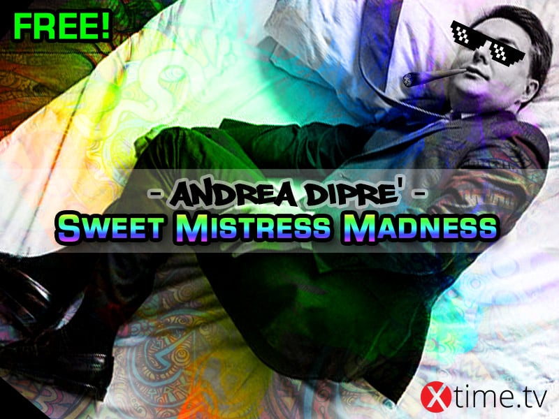 Sweet Mistress Madness For Andrea Diprè